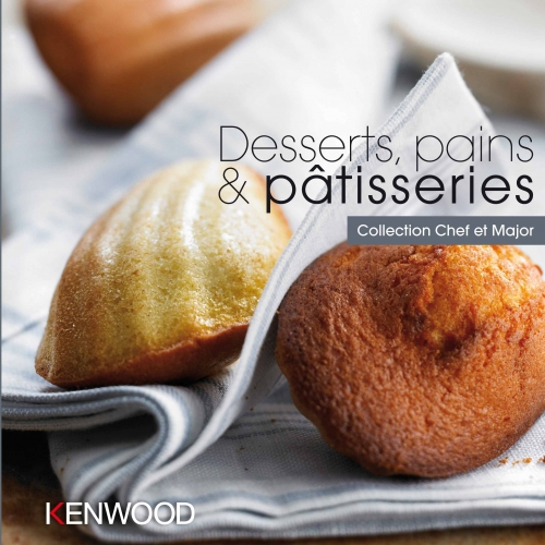 Livre : Desserts, pains & pâtisseries pour Collection Chef & Major